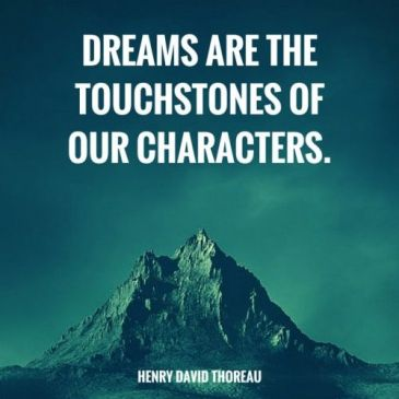 dreams are the touchstones of our character henry david thoreau porter strong life leadership