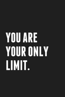 you are your only limit porter strong life leadership